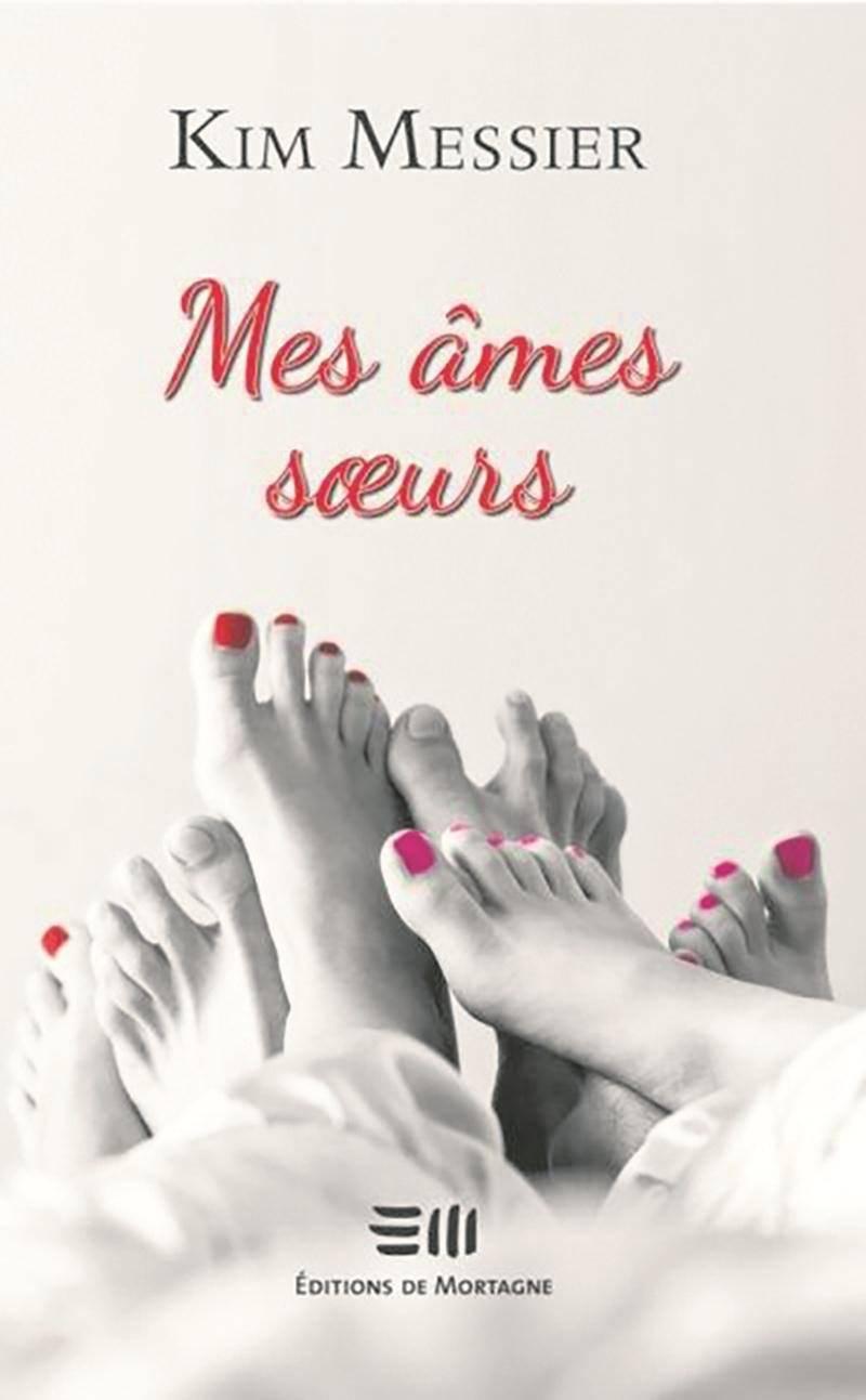 Le nouveau roman de Kim Messier, Mes âmes sœurs, est le quatrième de sa série pour adultes.   Photo Courtoisie