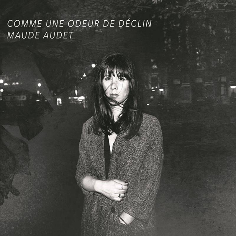 Maude Audet - Comme une odeur de déclin