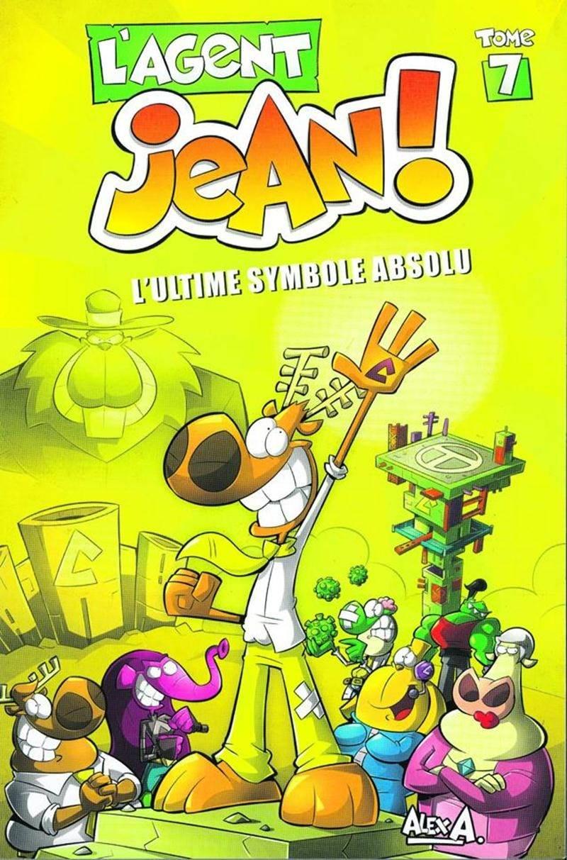 L'Agent Jean; L'ultime symbole absolu, Alex A., Presses Aventure, 2014, 120 p.