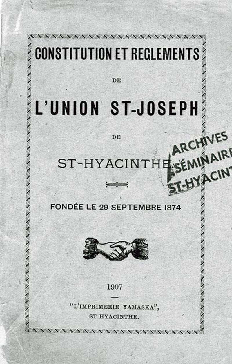 Page couverture du livret de «Constitution et règlements de l'Union Saint-Joseph de Saint-Hyacinthe fondée le 29 septembre 1874, (1907)».
