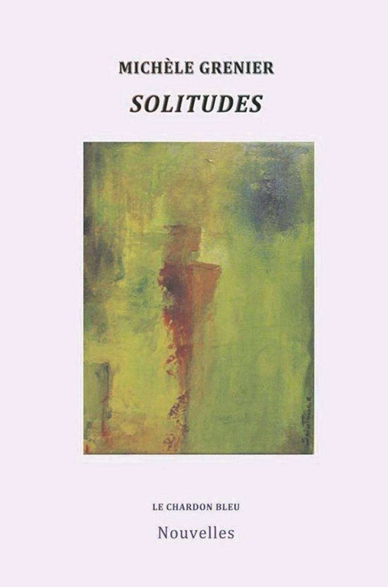 La couverture du recueil Solitudes présente une peinture de Denise Saintonge qui inspirait grandement Michèle Grenier… sans savoir que son titre était La solitude!